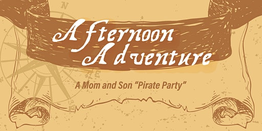 """GCF Mom and Son """"Pirate Party"""" Adventure!"""
