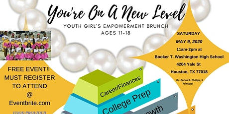 """""""You're On A New Level"""" Youth Girl's Empowerment Brunch tickets"""