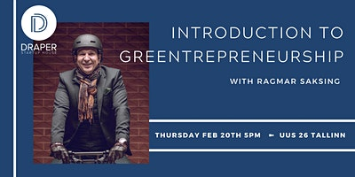 Introduction to Greentrepreneurship by Ragmar Saksing
