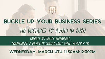 Buckle Up Your Business Series: HR Mistakes To Avoid in 2020 tickets