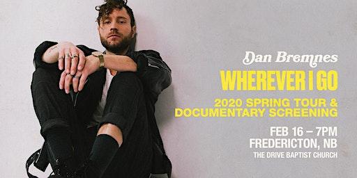 Dan Bremnes - Live In Fredricton - Free Concert & Documentary Screening