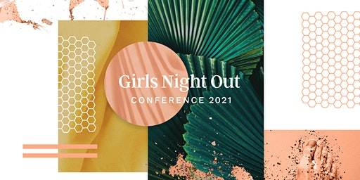 GNO (Girls Night Out) Conference