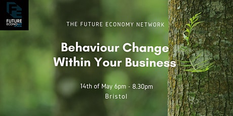 Behaviour Change Within Your Business tickets