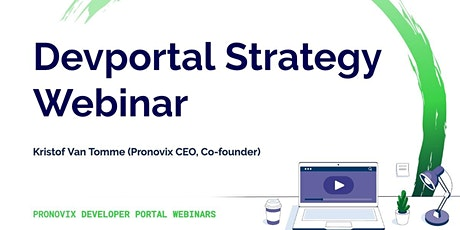 Developer Portal Strategy Webinar tickets