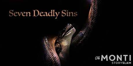 The Monti StorySLAM— 7 Deadly Sins tickets