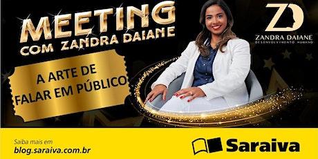 Palestra: A arte de falar em público Meeting com Zandra Daiane ingressos