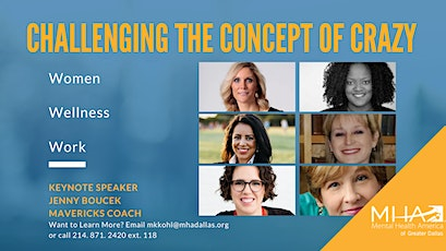 Challenging The Concept Of Crazy: Women, Wellness, Work tickets