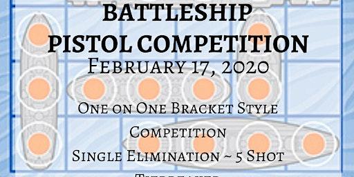 You Sunk My Battleship Pistol Competition