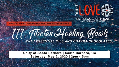 111 Healing Bowls, Essential Oils & Chocolate Experience, Santa Barbara, CA tickets