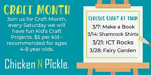 Craft Month at Chicken N Pickle