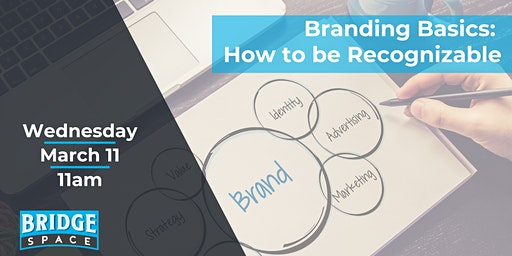 Branding Basics: How to be Recognizable