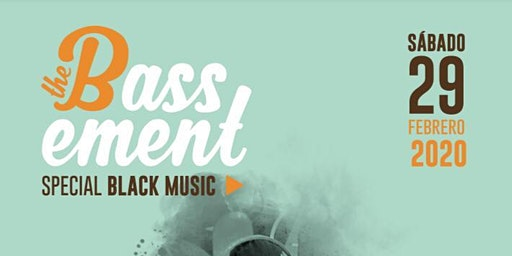 The Bassement (Special Black Music)