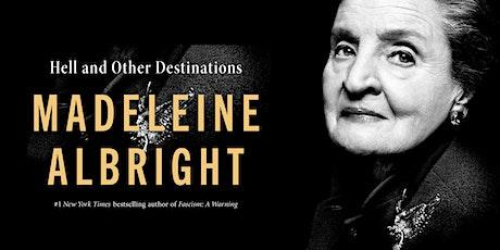 Madeleine Albright. CANCELED tickets