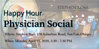 San Luis Obispo Happy Hour Physician Social 4.27.20