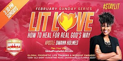 LIT LOVE  - SUNDAY WORSHIP EXPERIENCE