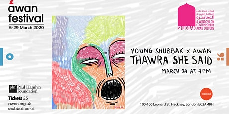 Thawra, she said - Young Shubbak X AWAN festival tickets