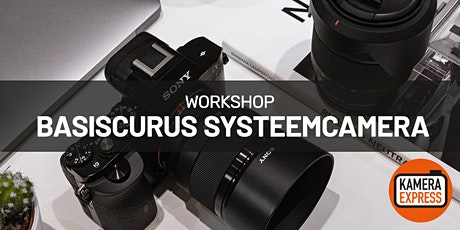 Basiscursus Systeemcamera in Turnhout tickets