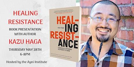 Healing Resistance Book Presentation! tickets