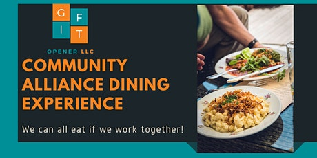 Community Alliance Dining Experience tickets