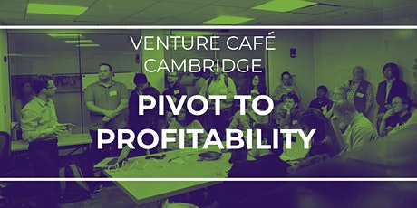 Pivot to Profitability: How to Refocus and Reduce Your Cash Burn tickets