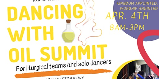 Dancing with Oil: Christian Liturgical Dance Summit