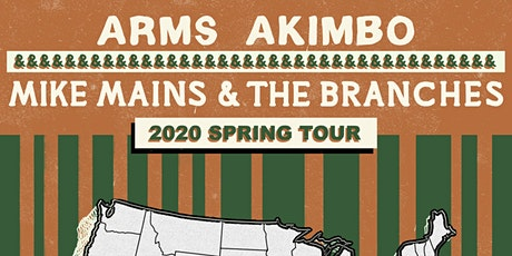 Mike Mains & The Branches and Arms Akimbo at The Bent Keg tickets