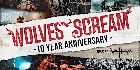 Wolves Scream - 10 year anniversary billets