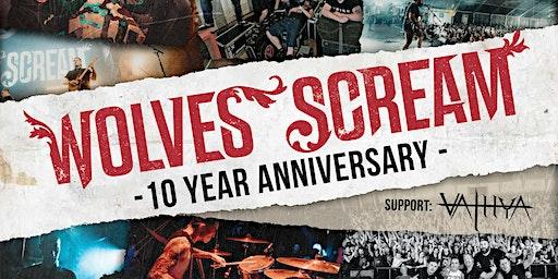 Wolves Scream - 10 year anniversary