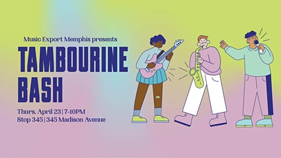 The Tambourine Bash benefiting Music Export Memphis tickets