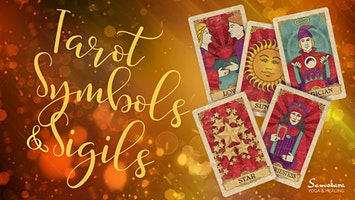 Tarot Symbols & Sigils Workshop at Samskara Yoga & Healing