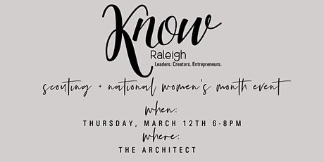 KNOW Raleigh Scouting + National Women's Month Event tickets