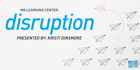 Disruption!  Columbus tickets
