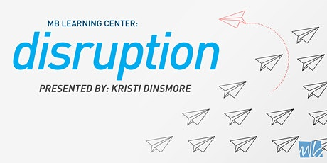 Disruption!  Cincinnati tickets