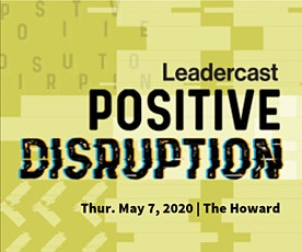 Leadercast Live: Positive Disruption tickets