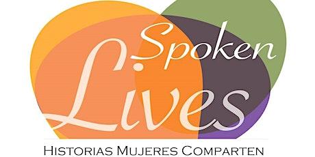 Spoken Lives - Historias Mujeres Comparten tickets