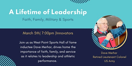 A Lifetime of Leadership: Religion, Family, Military & Sports tickets