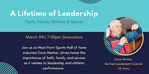 A Lifetime of Leadership: Religion, Family, Military & Sports