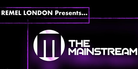 The Mainstream - Your Network is your net worth! tickets