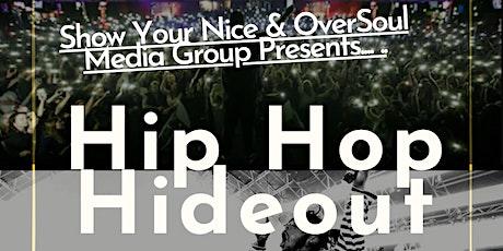 The Hip Hop Hideout tickets