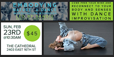 Embodying Nature: A Dance Improvisation Workshop w/Sandie Donzica tickets