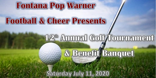 2020 Fontana Pop Warner Annual Golf Tournament & Banquet