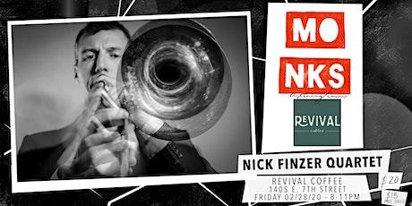 Nick Finzer Quartet - Live At Monks tickets