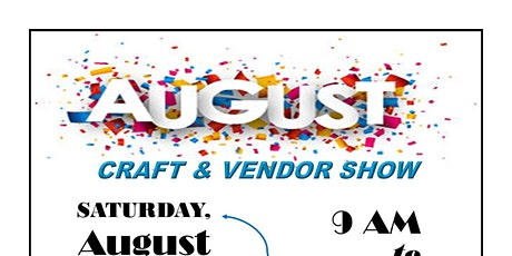 August Craft & Vendor Show tickets