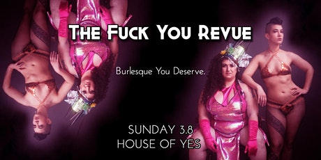 The Fuck You Revue: Back in a Flash tickets