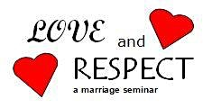 Love & Respect - A Marriage Seminar