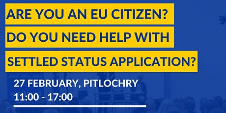 Free support with EU Settlement Scheme applications in Pitlochry tickets