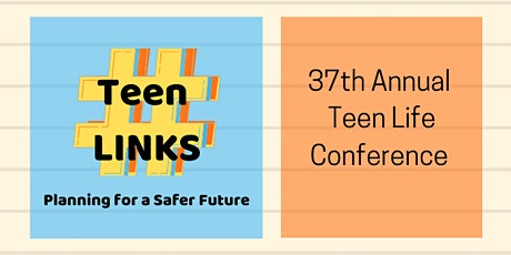 37th Annual Teen Life Conference tickets
