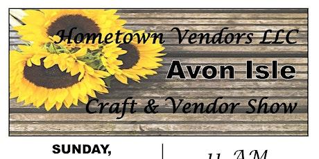 Hometown Vendors Avon Isle Craft & Vendor Show tickets