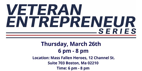 Veterans Entrepreneur Series March Meetup tickets