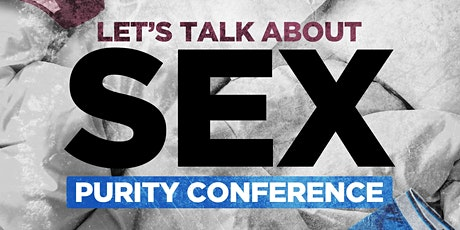 Lets Talk About Sex Purity Conference tickets